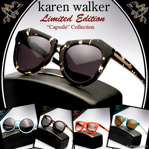 Karen Walker Eyewear Limited Edition Capsule Collection