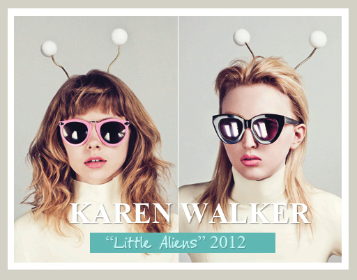 Karen Walker Sunglasses Spring Summer 2012 - Little Aliens