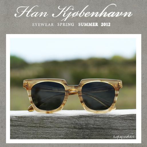 Han Eyewear SS 2012