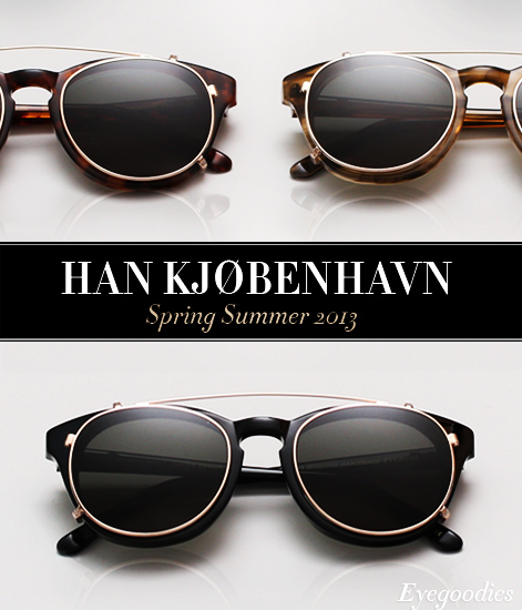 Han Eyewear Spring Summer 2013