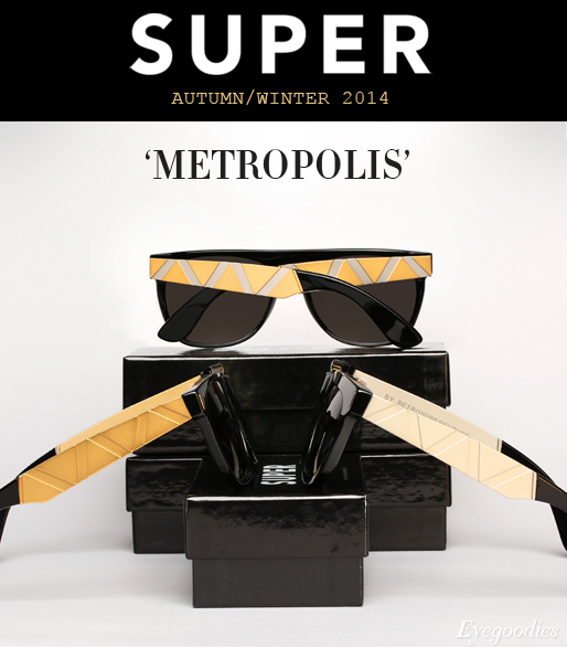 Super Sunglasses - AW 2013/2014 Metropolis Collection
