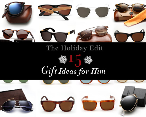 The Holiday Edit: 15 sunglass Gift Idea's for Him