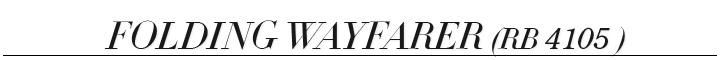 Ray Ban Folding Wayfarer RB 4105 - Mirrors