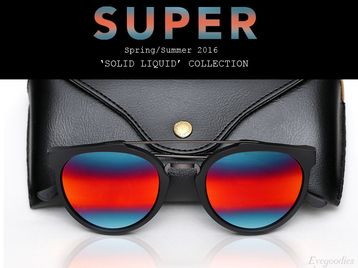 Super Sunglasses SS 2016