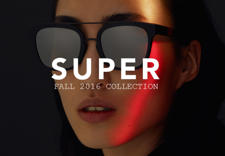 Super sunglasses Fall 2016