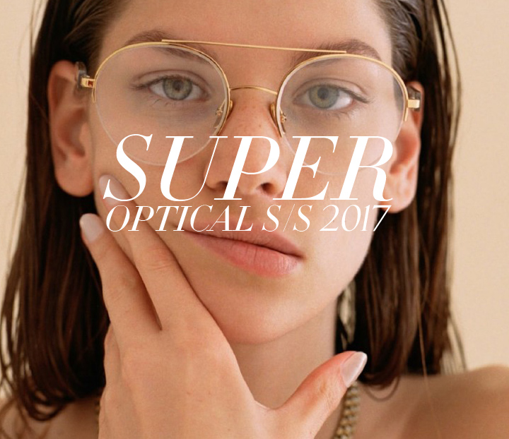Super Eyeglasses Spring Summer 2017