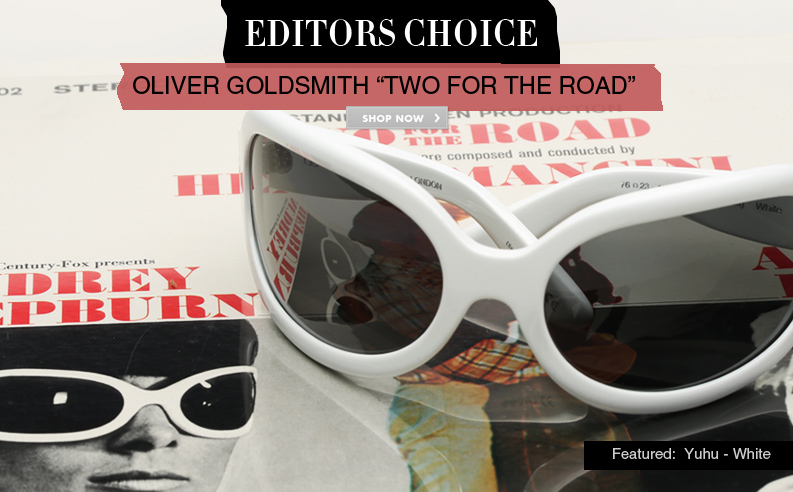 Editor's Choice: Oliver Goldsmith Manhattan Sunglasses
